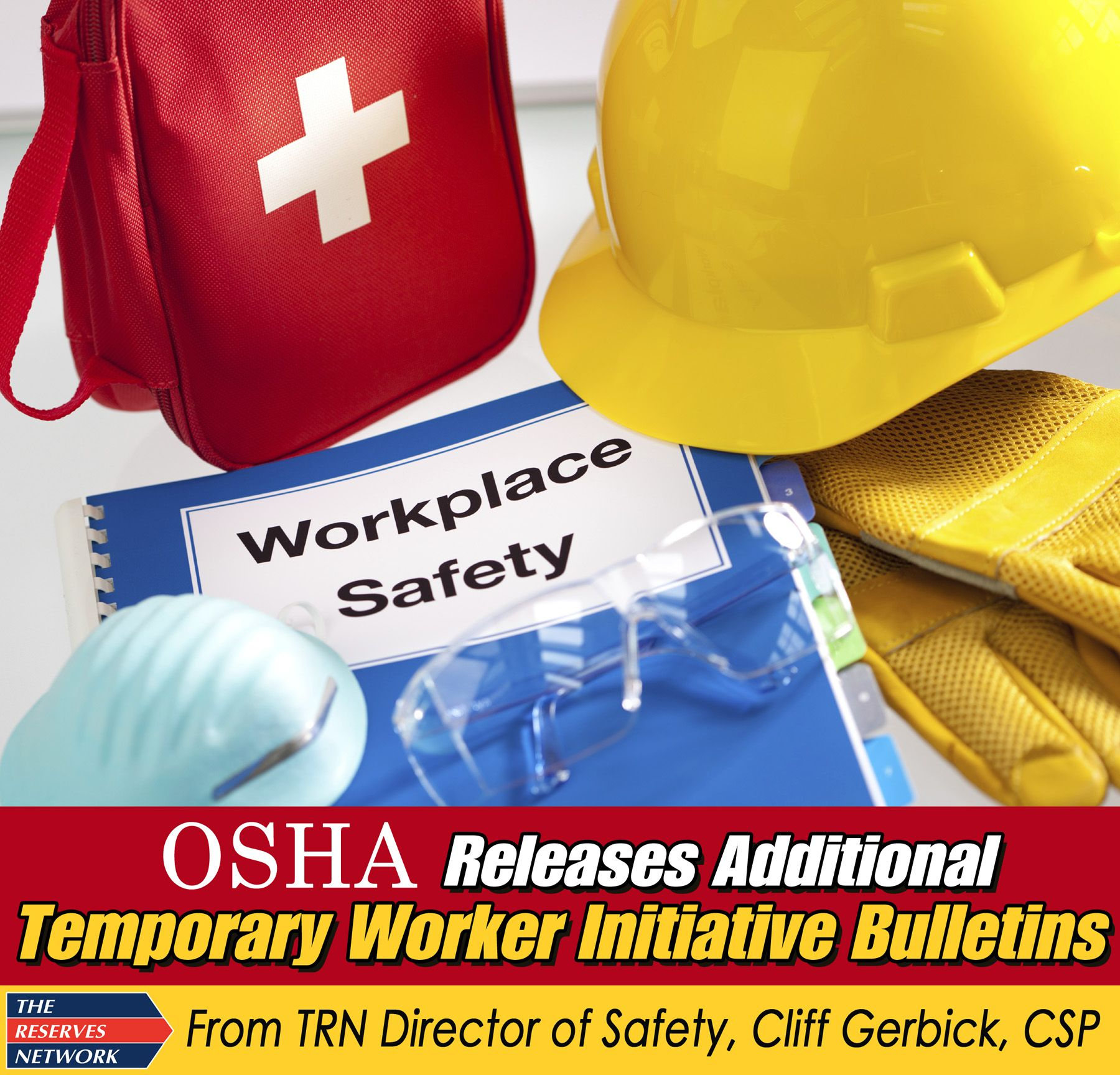 OSHA Releases Temporary Worker Protection Initiative