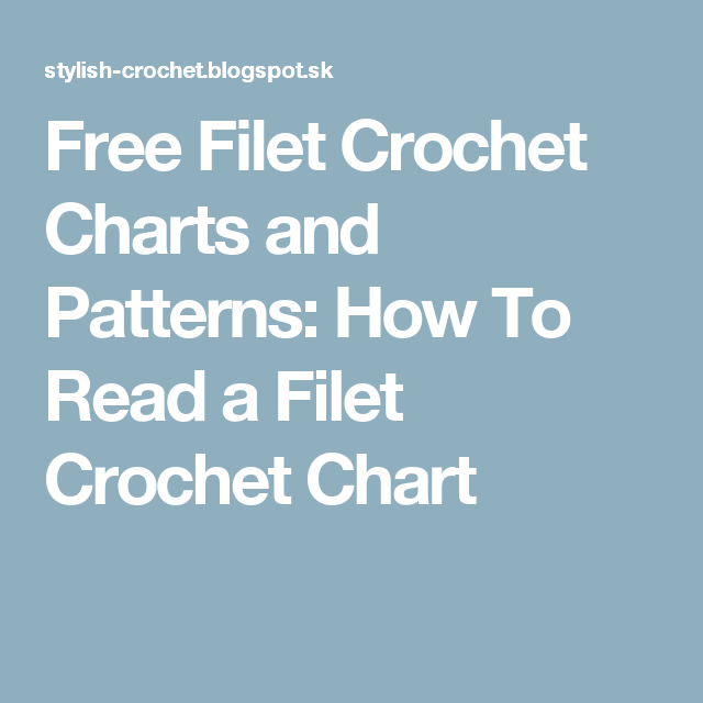 Free Filet Crochet Charts And Patterns How To Read A Filet Crochet