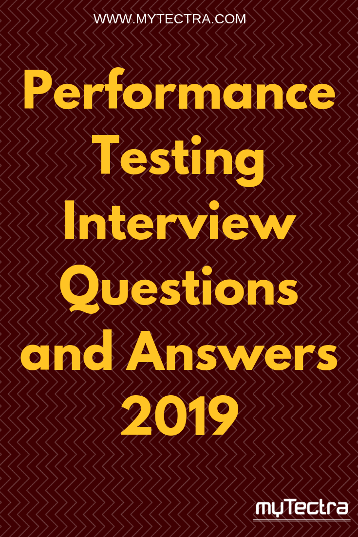 Top 20 Performance Testing-Interview Questions (With ...