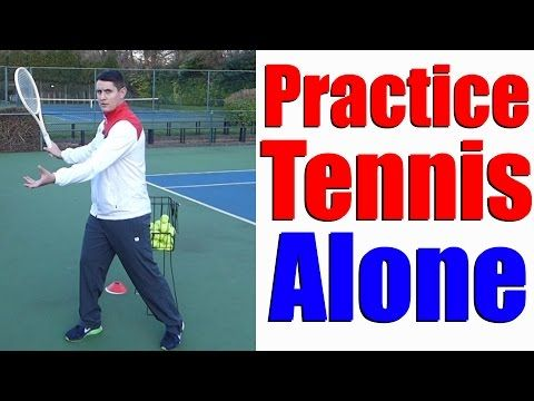 How To Practice Tennis By Yourself 5 Different Ways Tennis Lesson Youtube Tennis Lessons Tennis Workout How To Play Tennis