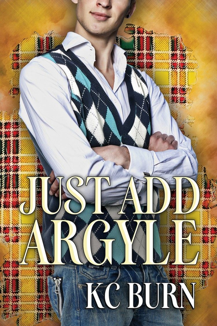 Just Add Argyle by KC Burn Fabric hearts, Books, Romance