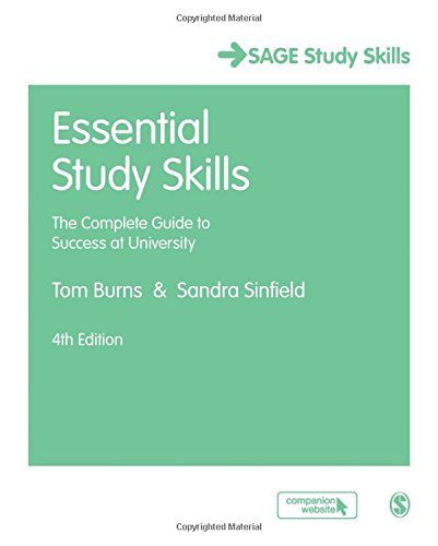 Essential Study Skills: The Complete Guide to Success at University- Main Library 378.198 BUR