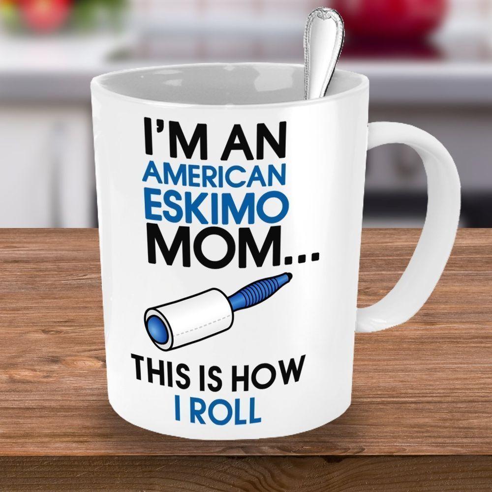 American eskimos mug american eskimo mom coffee mug