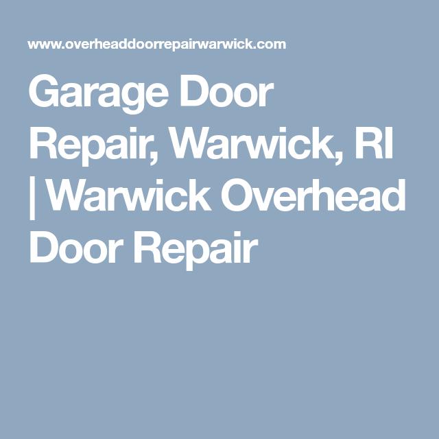 Garage Door Repair Warwick Ri Warwick Overhead Door Repair