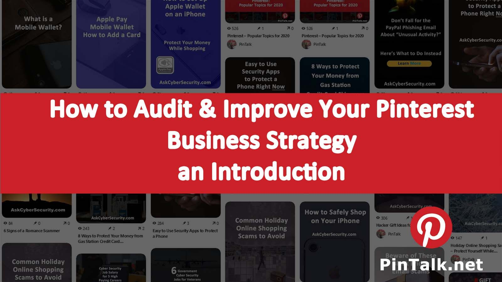 How To Audit And Improve Your Pinterest Business Strategy