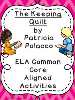 The Keeping Quilt Differentiated Sequencing Theme Characters