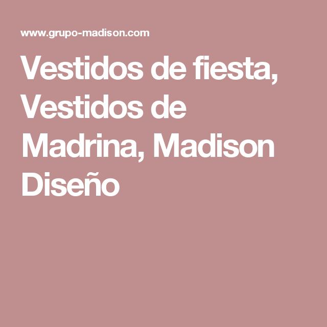 Vestidos de fiesta, Vestidos de Madrina, Madison Diseño | Vestidos ...