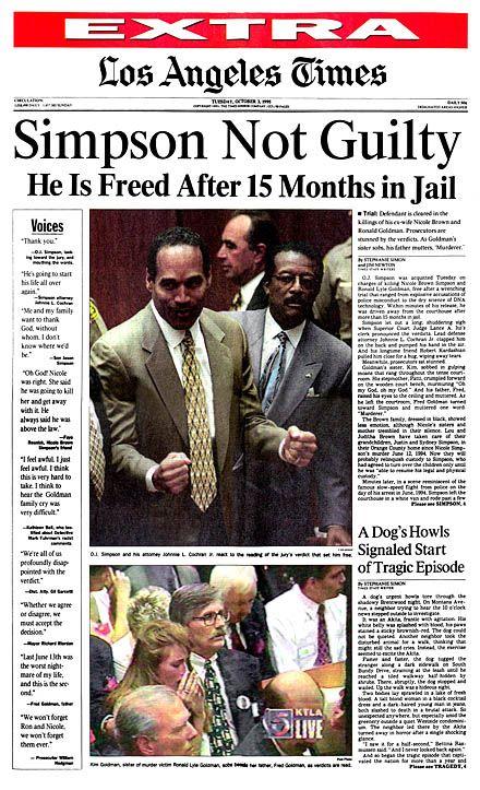 133 years of the Los Angeles Times | Oj simpson, Los ... Oj Simpson Not Guilty 1995
