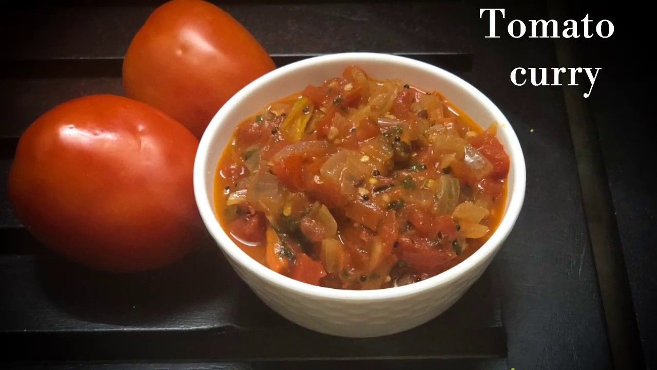 Tomato Curry ಟಮಟ ಗಜಜ Bachelors Curry Easy Side