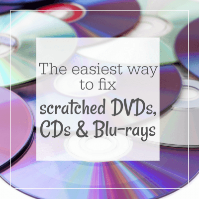 The best way to fix scratched DVDs, CDs and Blu-rays ...