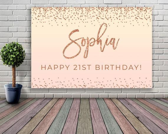 DIGITAL DOWNLOAD 21st birthday decoration for her rose gold blush champagne Birthday banner Birthday rose gold 16th 30th 40th 50th 60th B004 #21stbirthdaydecorations