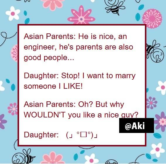 Memes Asian Nepali Parents Dads Moms Funny Daughters Love Arranged Marriage Sarcasm Sarcastic Society L Parenting Dads Parenting Memes Mom Humor