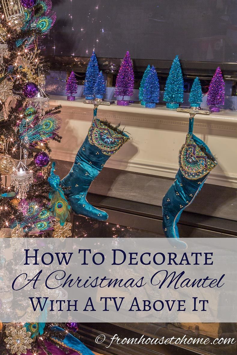 How To Decorate A Christmas Mantel With A Tv Above It Christmas Mantel Decorations Christmas Mantels Christmas Fireplace Decor