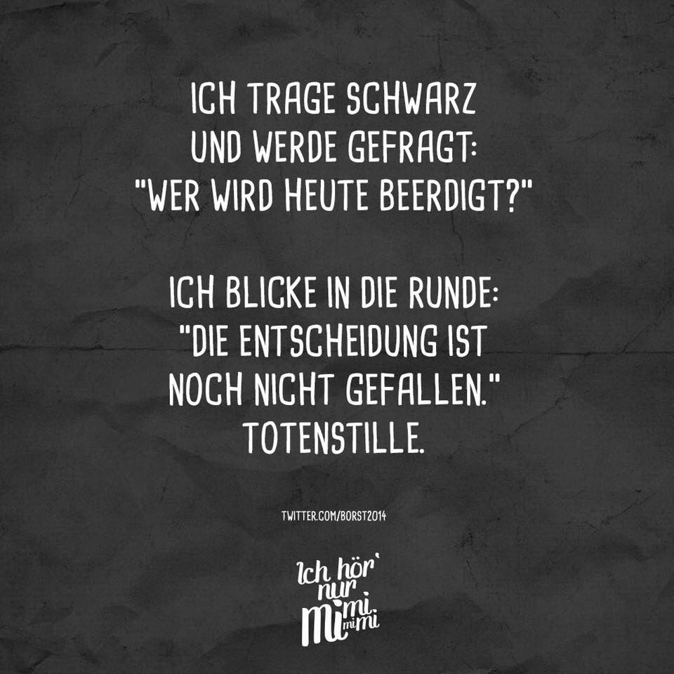 Entscheidung Witzige Spruche Spruche Leben Lustig Witzige Bilder Spruche
