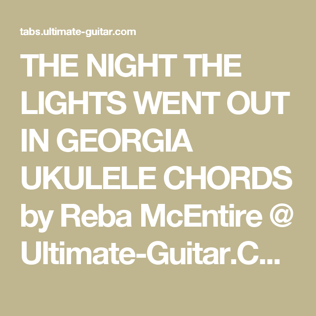 The Night The Lights Went Out In Georgia Ukulele Chords By Reba