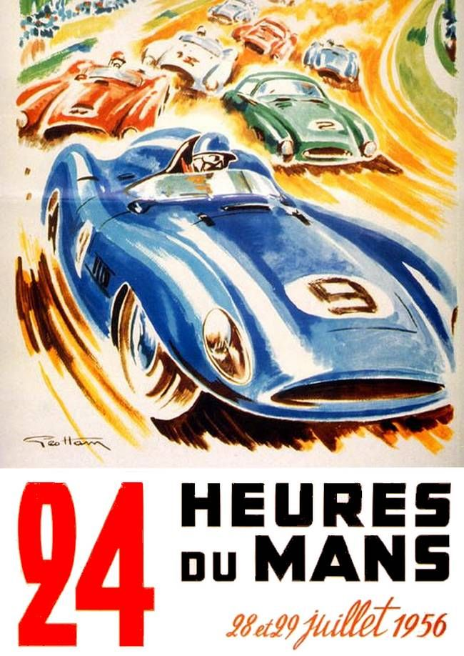 24 heures du mans 1956 geo ham auto racing posters endurance grand prix circuits pinterest. Black Bedroom Furniture Sets. Home Design Ideas