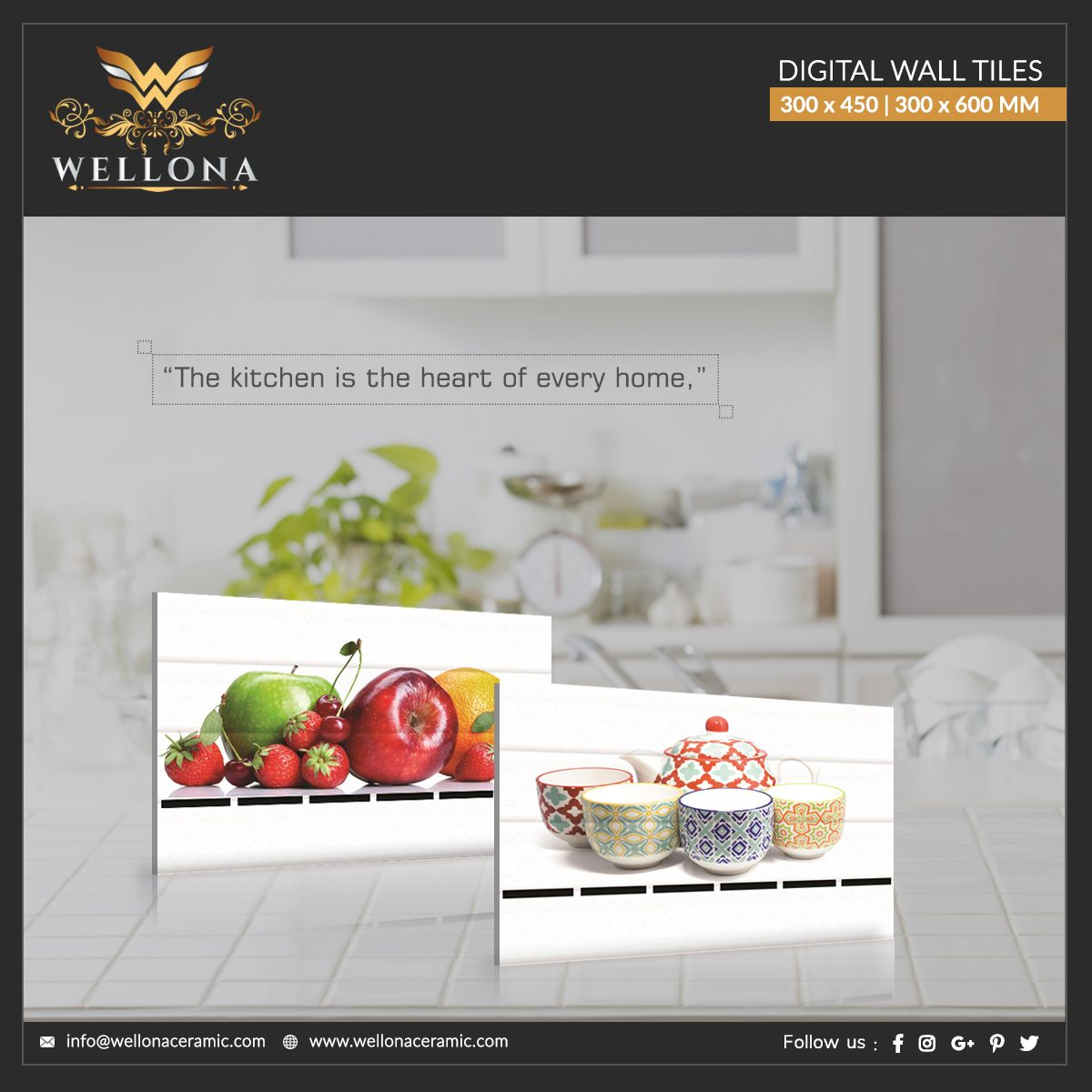 The Kitchen Is The Heart Of Every Home Manufacture Exporter Of Digital Wall Tiles 300x600mm 300x450mm Wellonadesigns Well Wall Tiles Digital Wall Tiles