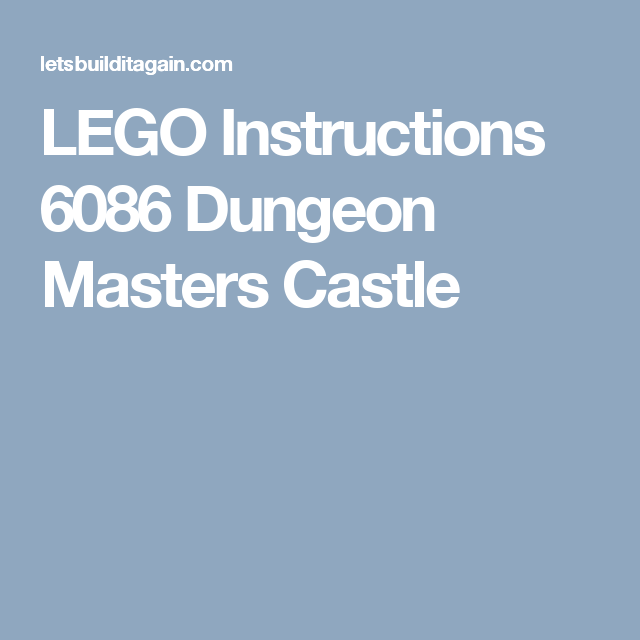 Lego Instructions 6086 Dungeon Masters Castle Lego Pinterest