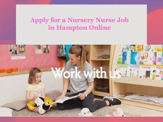 Ly For A Nursery Nurse Job In Hampton Online Child Development And Learning Uk Pinterest Nursing Jobs Children