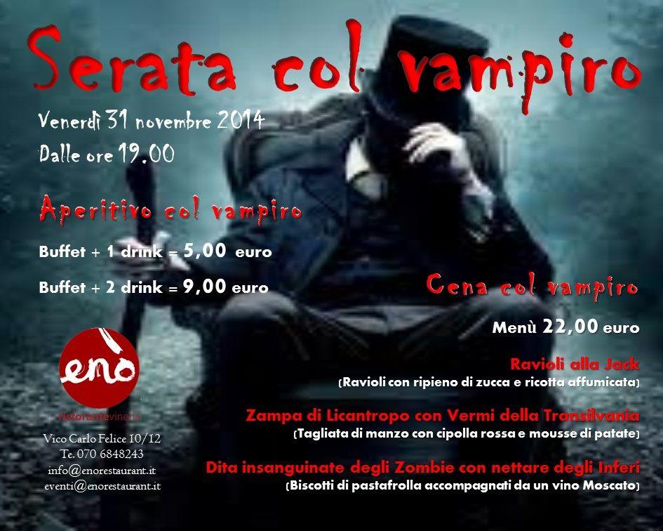 SERATA COL VAMPIRO – ENO' – CAGLIARI – VENERDI 31 OTTOBRE 2014