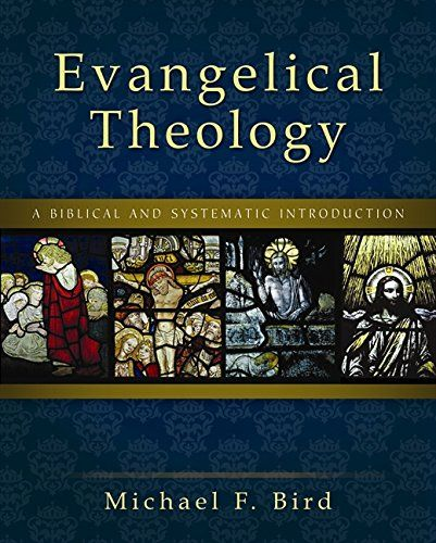 DOWNLOAD PDF] Evangelical Theology A Biblical and Systematic