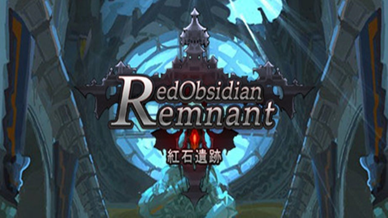 红石遗迹 Red Obsidian Remnant Gameplay Trailer Pc Game Hd
