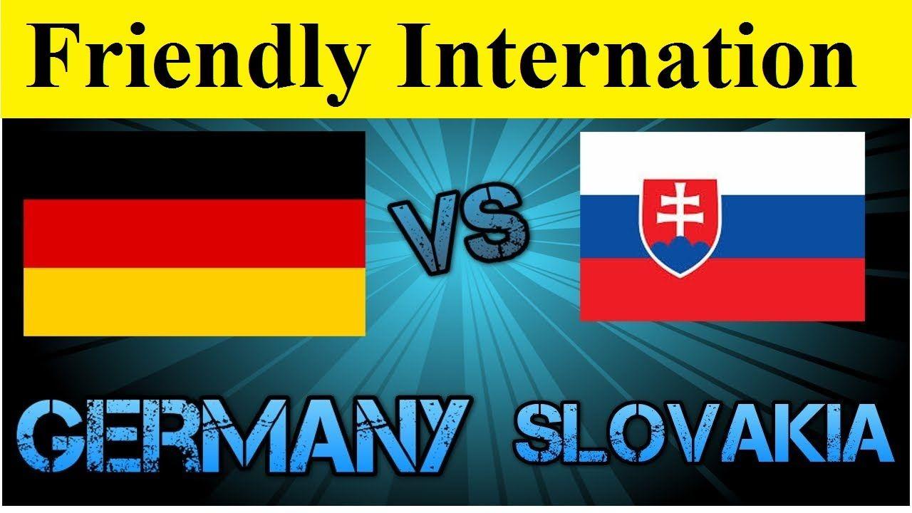 [LIVE] Germany vs Slovakia - Friendly International 2016