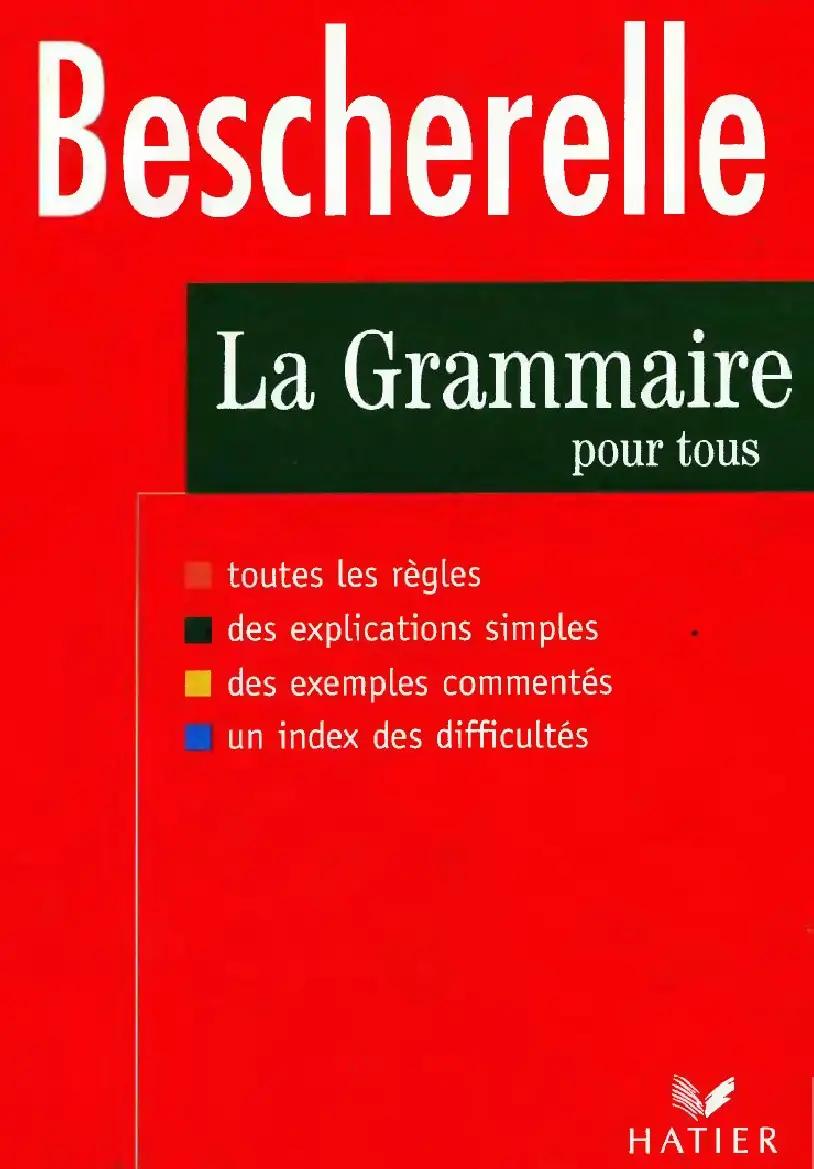 Bescherelle La Grammaire Pour Tous Pdf Grammaire La Grammaire Grammaire Francaise Pdf