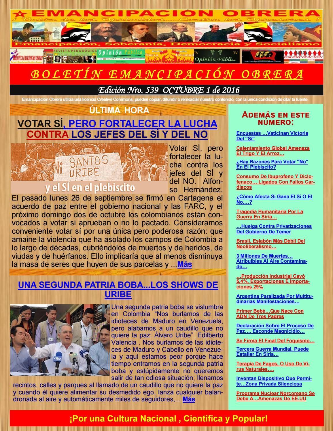 Boletin emancipación obrera n° 539 octubre 1 de 2016  Medio Alternativo Independiente de Noticias, Análisis, Opinión, Ciencia y Cultura. Guillermo Molina Miranda.
