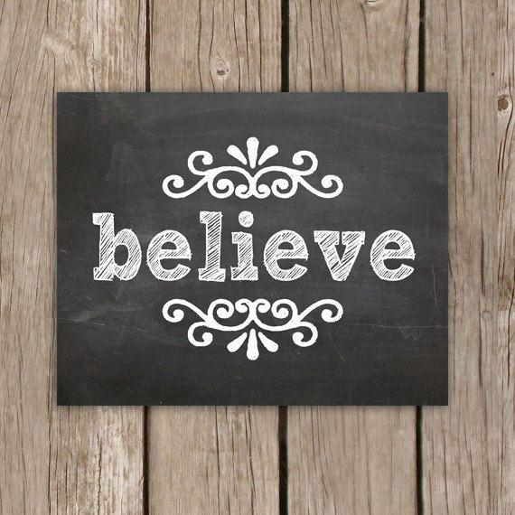 Chalkboard Art Print Believe Quote Art in by MooseberryPrintShop, $18.00