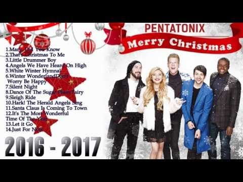 Pentatonix Christmas Youtube.Christmas Songs By Pentatonix 2016 Pentatonix Christmas