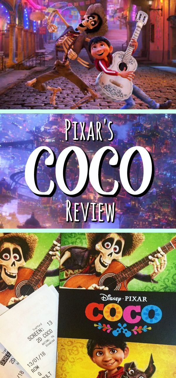 Pixar's new film Coco, is absolutely fantastic! So, if you
