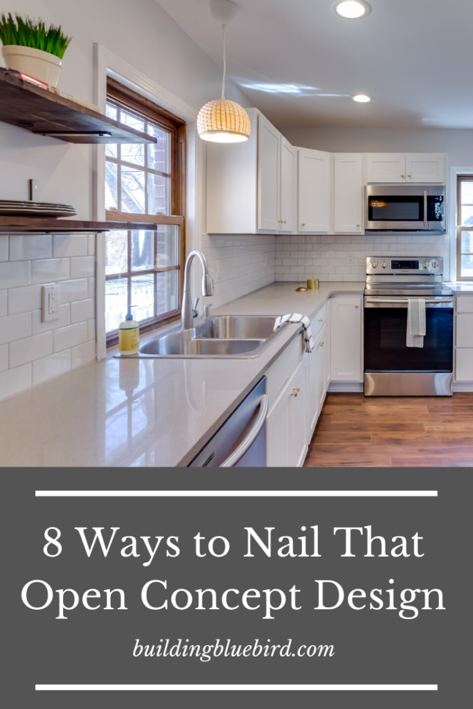 Nail The Open Concept Design In Your Home Building Bluebird In 2020 Kitchen Decor Inspiration Open Concept Kitchen Simple Kitchen