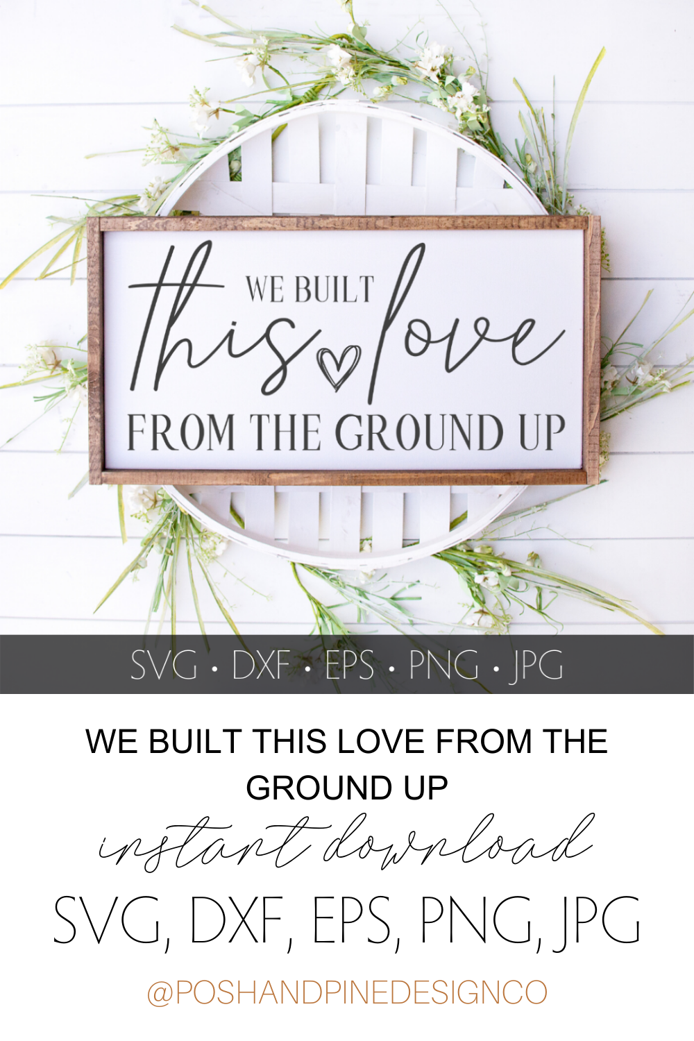 Download WE BUILT THIS LOVE FROM THE GROUND UP - DESIGN FILE - SVG ...
