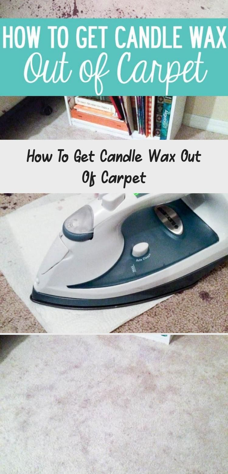 1eafb417d408cb02fcbd8ac3c5360b7f - How To Get Candle Wax Out Of Carpet Without Iron