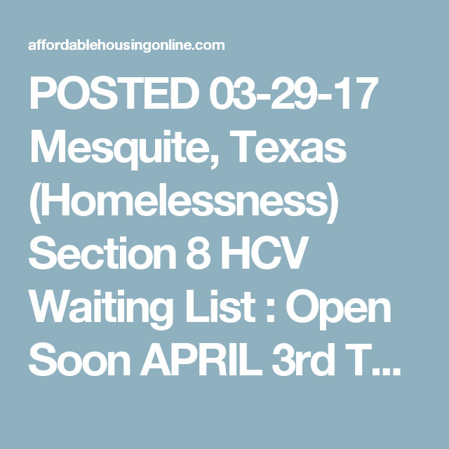 POSTED 03-29-17 Mesquite, Texas (Homelessness) Section 8 HCV