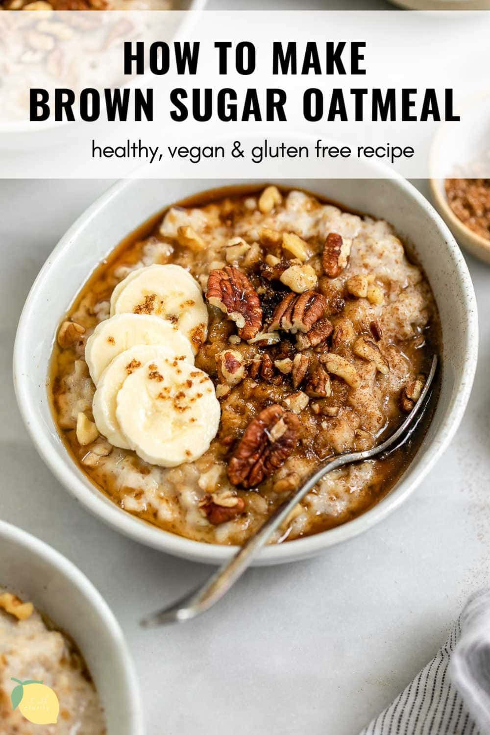 How To Make Oatmeal Easy Recipe Eat With Clarity Recipe In 2020 Best Oatmeal Recipe Healthy Oatmeal Recipes Healthy Oatmeal Bowl