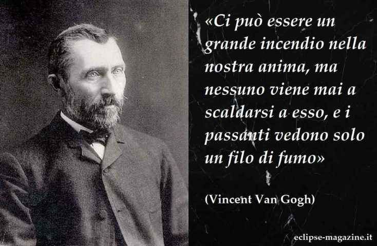 Frasi Celebri Aforisma Di Vincent Van Gogh Citazioni Van Gogh