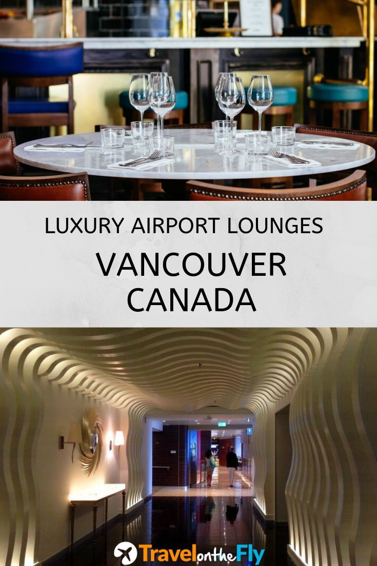 Vancouver Airport YVR Lounges Guide Airport lounge