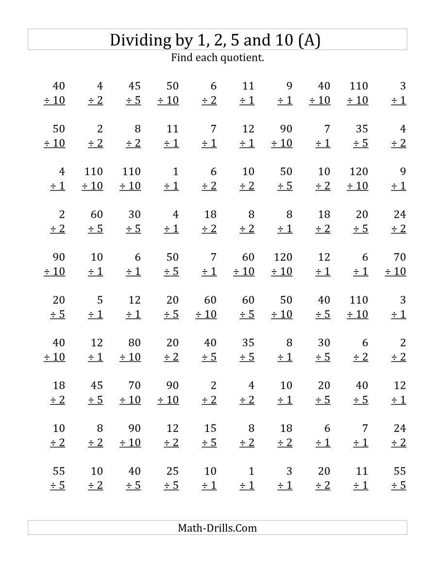 The Dividing By 1 2 5 And 10 Quotients 1 To 12 A Math Worksheet From The Division Worksheets P Division Worksheets Math Division Worksheets Math Division