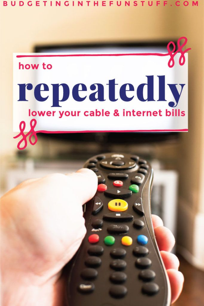 How I Lower Our Cable And Internet Bill Regularly