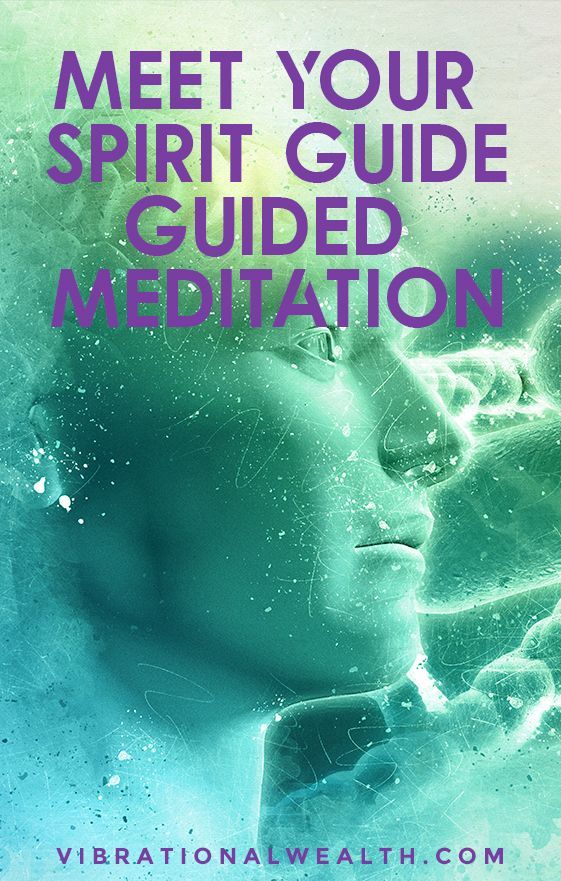 MEET YOUR SPIRIT GUIDE GUIDED MEDITATION in 2020 | Guided ...