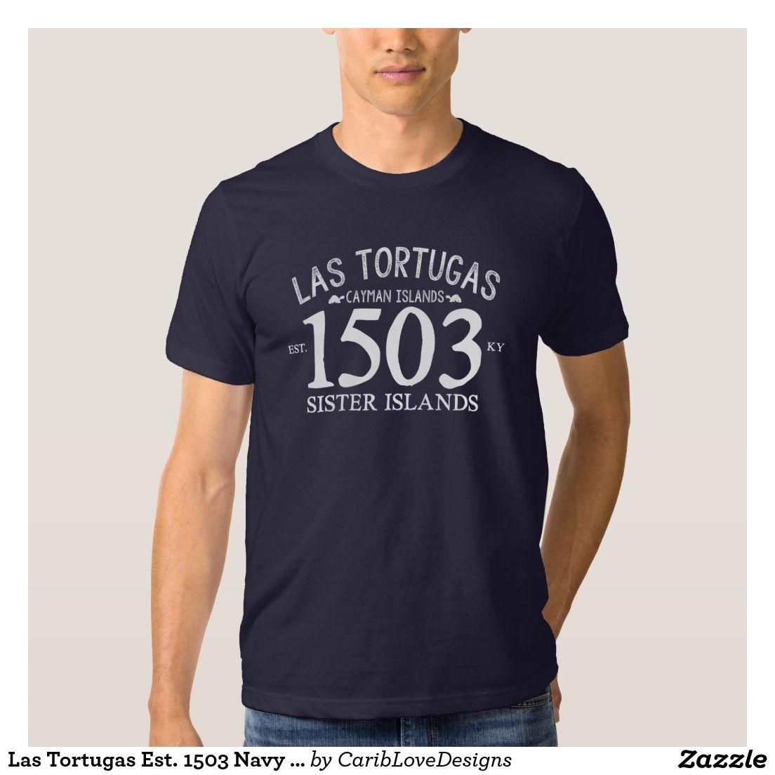 Las Tortugas Est 1503 Navy Blue T Shirt Zazzle Com