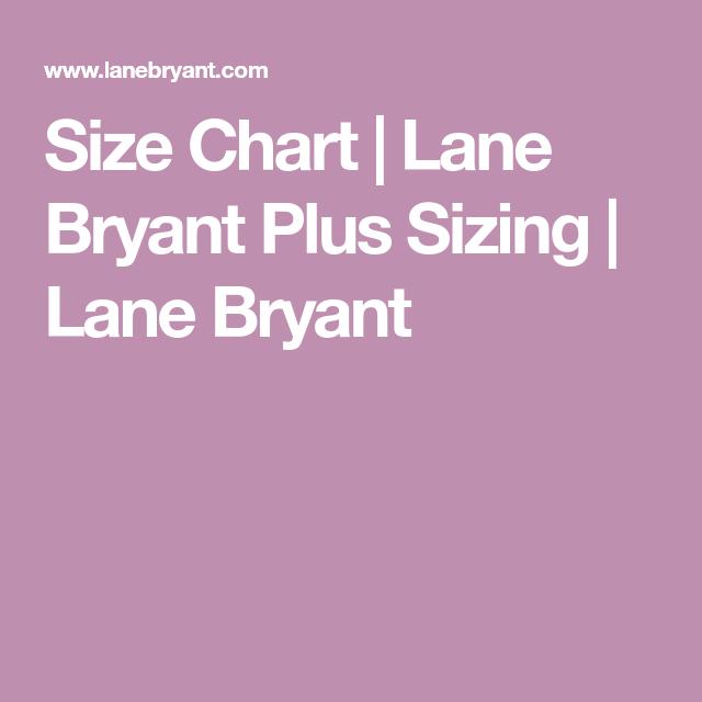 Size chart lane bryant plus sizing lane bryant ebay selling