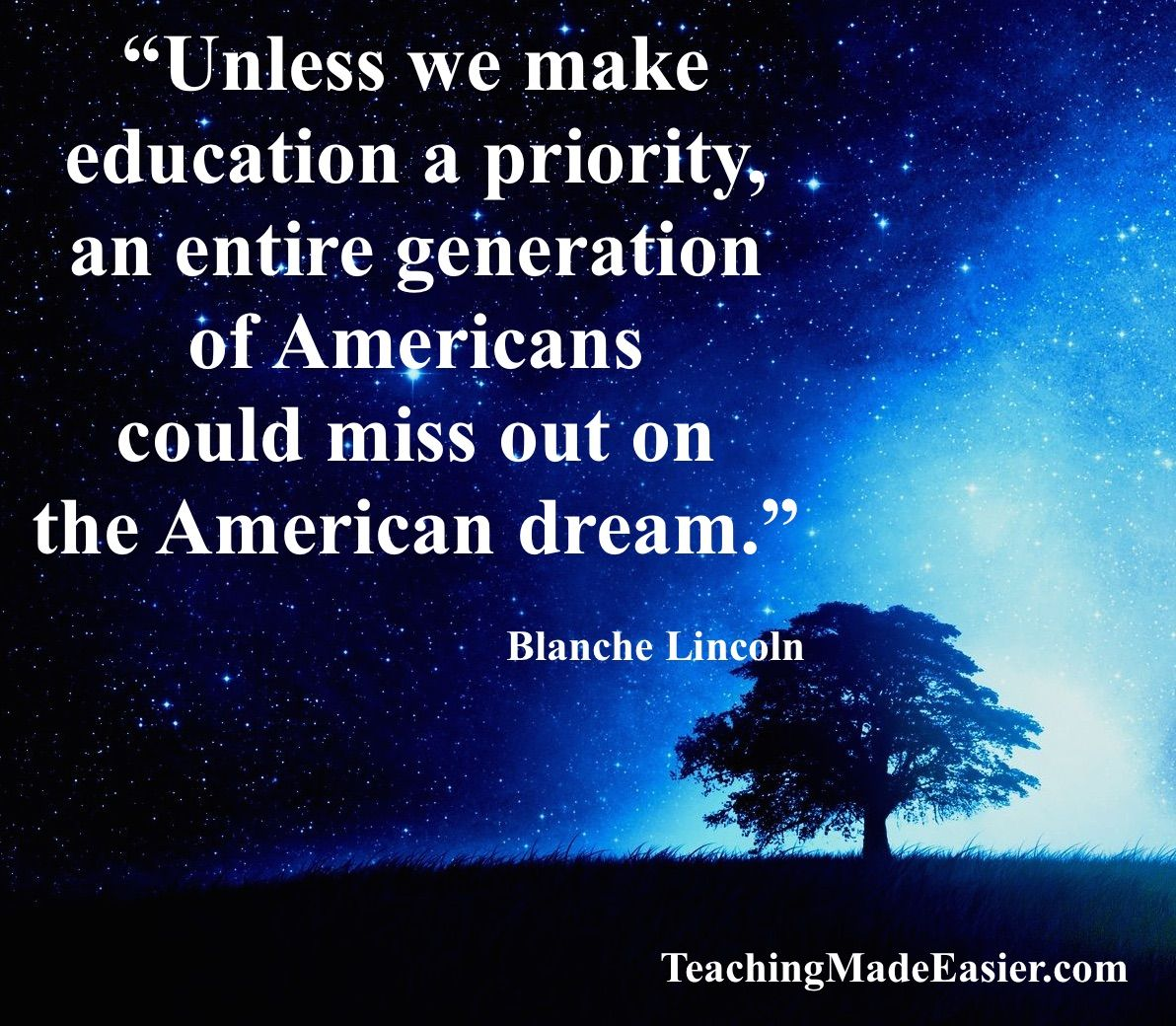 Quotes About The American Dream Beauteous Unless We Make Education A Priority An Entire Generation Of .