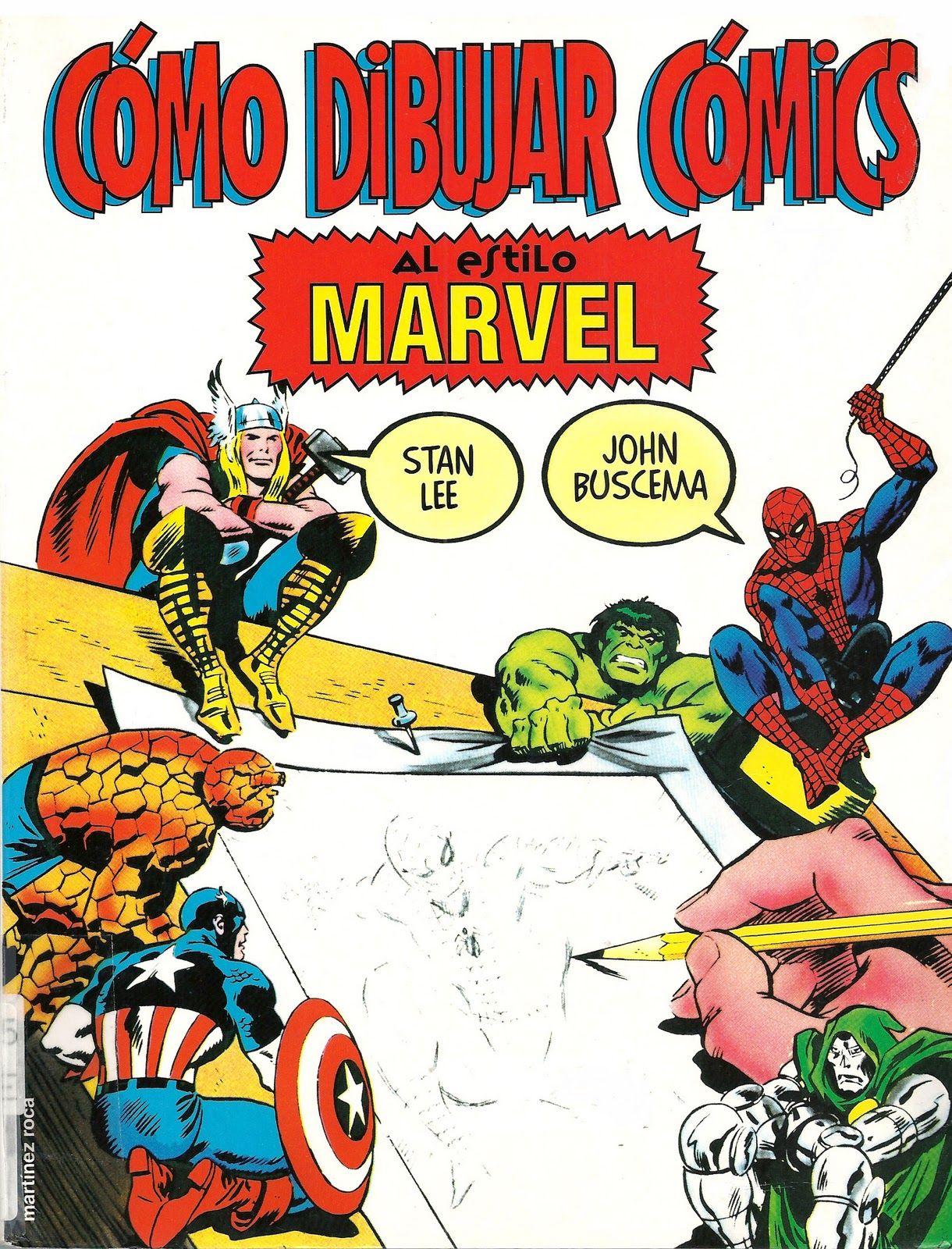 Como Dibujar Comics Al Estilo Marvel Ed Martinez Roca Seccio Comics Como Dibujar Comics Aprende A Dibujar Comic Dibujar Comic