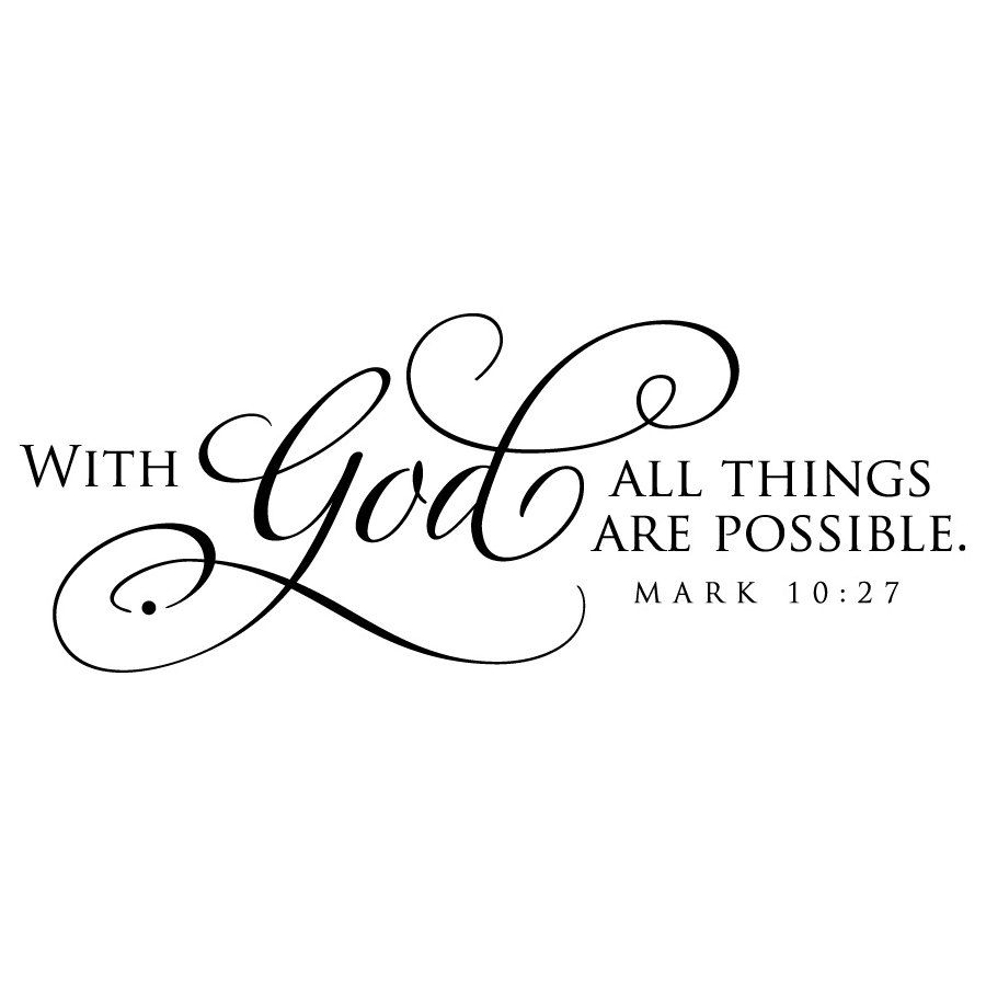 With God all things are possible Vinyl by OldBarnRescueCompany