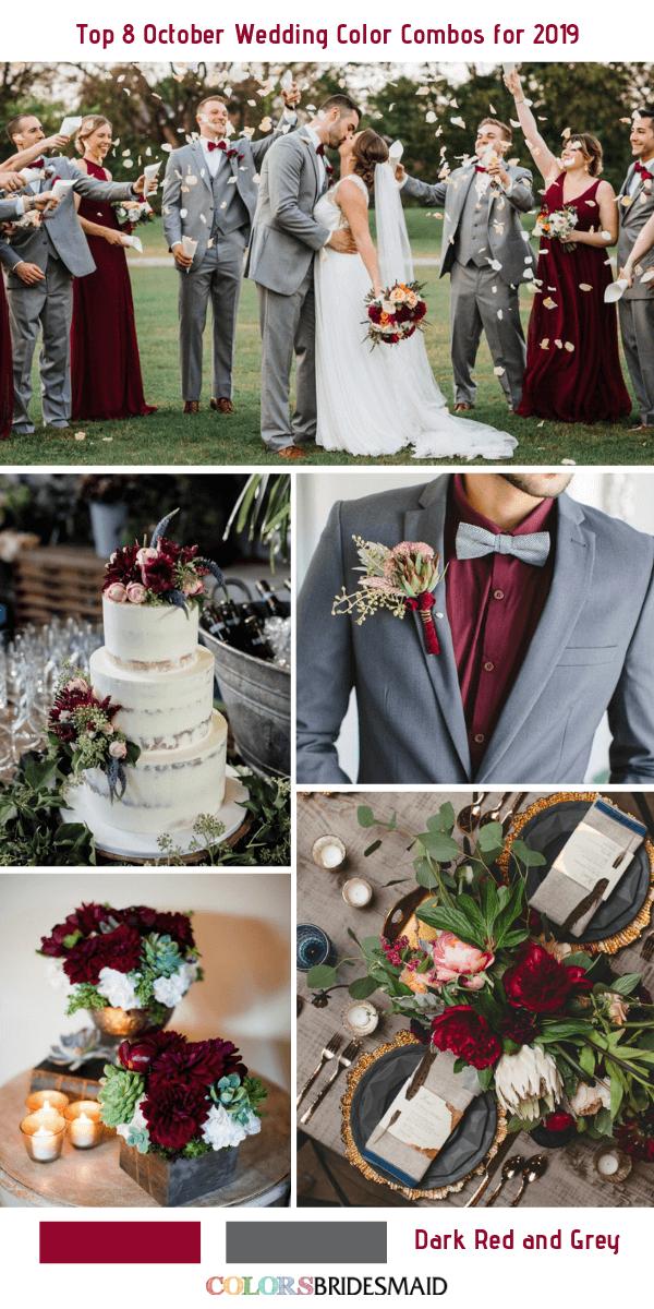 October Wedding Dark Red Bridesmaid Dresses Grey Men S Suits And Red Centerpieces October Wedding Colors Wedding Color Combos Wedding Colors