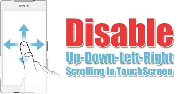 Disable Up-Down-Left-Right Scrolling In TouchScreen | HTML