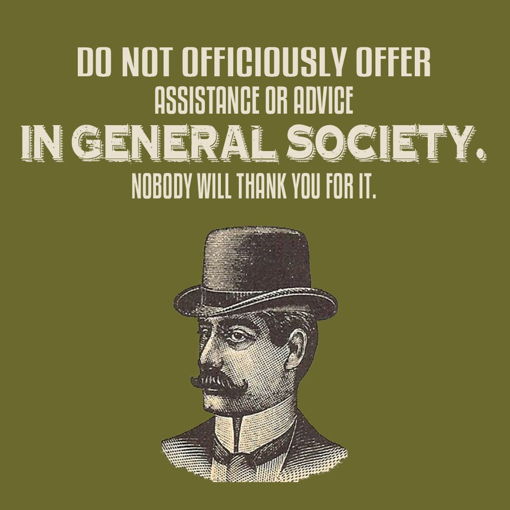 A guide to gentlemanly behavior (part II)